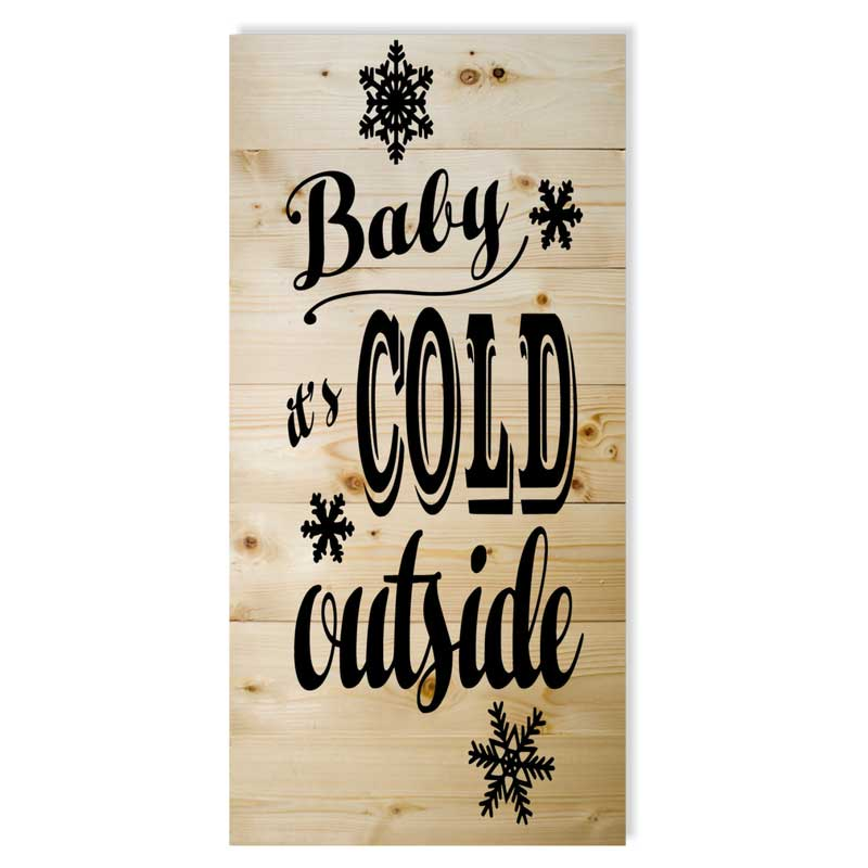 Large-12x24-Tall-Stack-Baby-It's-Cold-Outside