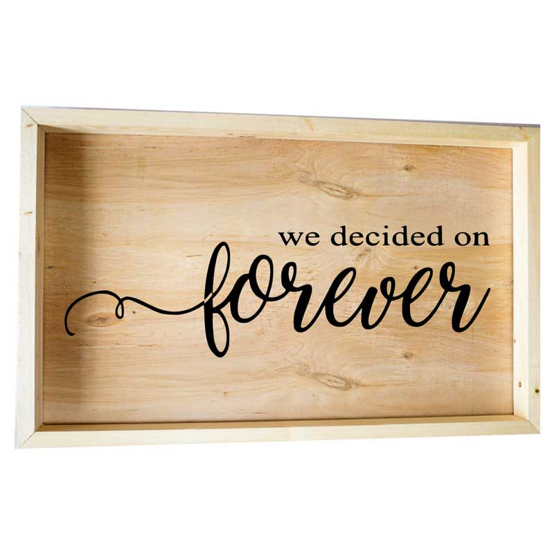 Larger-14x24-Framed-We-Decided-on-Forever