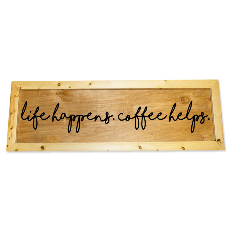 Oversized-1x3-Life-happens-coffee-helps