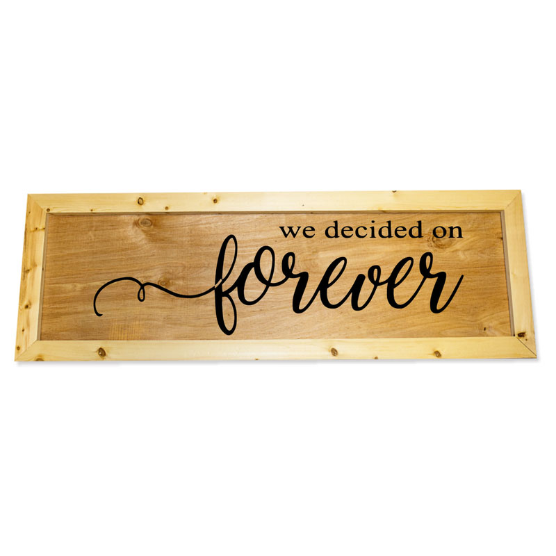 Oversized-1x3-We-Decided-on-Forever