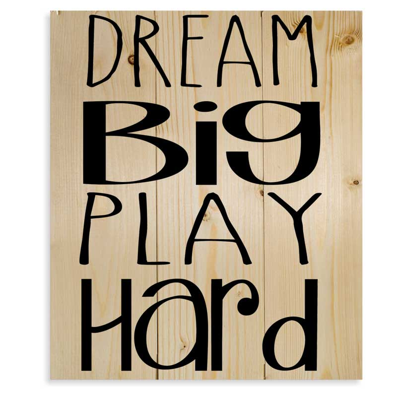 Small-Dream-Big-Play-Hard