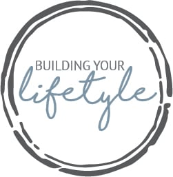 Building Your Lifestyle